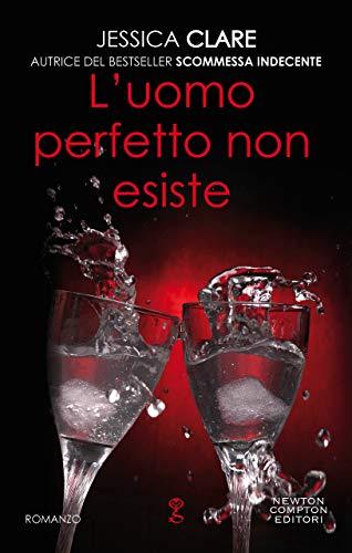 L'uomo perfetto non esiste (Roughneck Billionaires Series Vol. 2) di [Clare, Jessica]