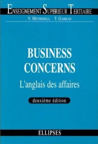 Business Concerns : L'anglais des affaires