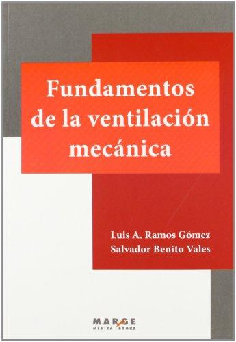 Fundamentos de la ventilación mecánica por Salvador Benito Vales