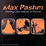 Songtexte von Max Pashm - Weddings, Bar-mitzvahs & Funerals