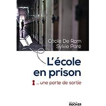 L'école en prison, une porte de sortie