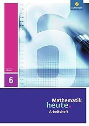 Mathematik heute - Ausgabe 2010 für Thüringen: Arbeitsheft 6