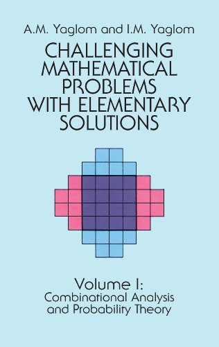 Challenging Mathematical Problems with Elementary Solutions, Vol. I (Dover Books on Mathematics Book 1) (English Edition) por A. M. Yaglom