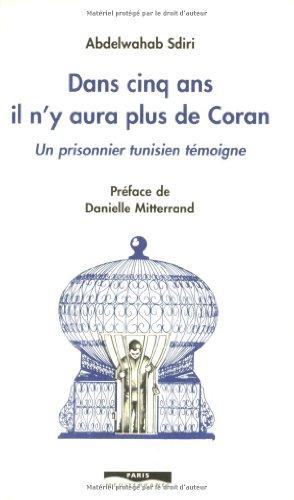 DANS CINQ ANS PLUS DE CORAN