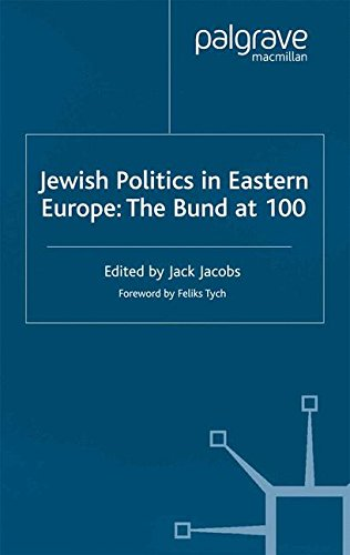 Jewish Politics in Eastern Europe: The Bund at 100