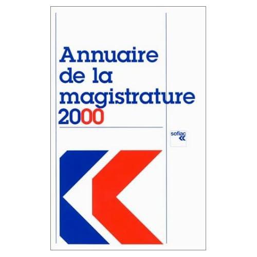 Annuaire de la magistrature 2000 : mise à jour au 13 mars 2000