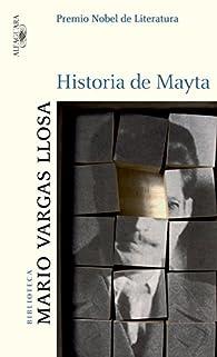 Historia de Mayta par Mario Vargas Llosa