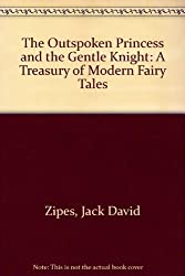The Outspoken Princess and the Gentle Knight by Jack Zipes (1996-01-01)
