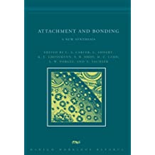 Attachment and Bonding: A New Synthesis (Dahlem Workshop Reports)