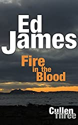 Fire in the Blood: A whisky barrel hides family secrets (DC Scott Cullen Crime Series Book 3) (English Edition)