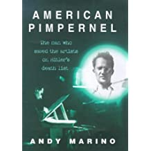 American Pimpernel: The Man Who Saved the Artists on Hitler's Death List