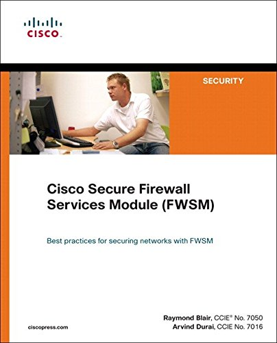[(Cisco Secure Firewall Services Module (FWSM))] [By (author) Raymond N. Blair ] published on (August, 2008) par Raymond N. Blair