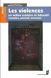 Les violences en milieu scolaire et éducatif : Connaître, prévenir, intervenir