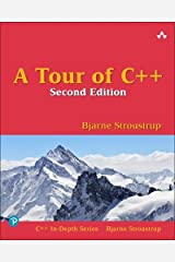 A Tour of C++ (C++ In-Depth) Paperback