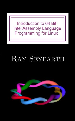 introduction-to-64-bit-intel-assembly-language-programming-for-linux-second-edition-english-edition