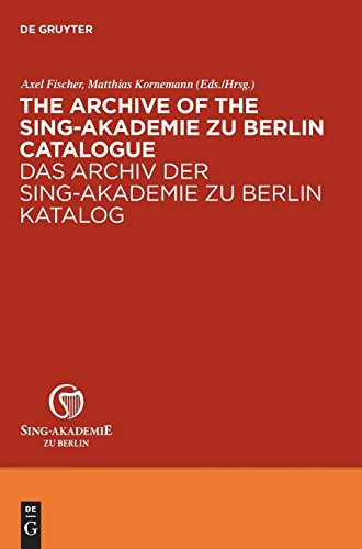 The Archive of the Sing-Akademie zu Berlin. Catalogue