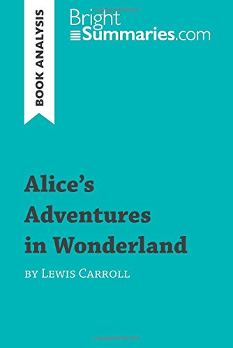 short summary and analysis of alice Lewis carroll alice in wonderland search this site navigation home lewis carroll: a history background of alice in wonderland summary of alice in wonderland.
