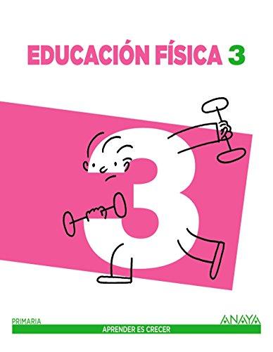 Educación física 3 (aprender es crecer)
