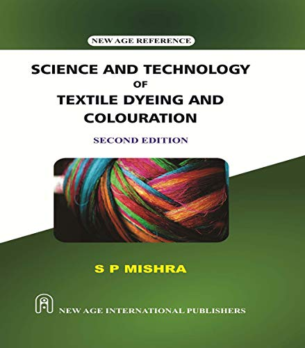Science and Technology of Textile Dyeing and Colouring
