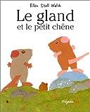 Le Gland et le petit chêne