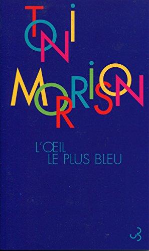 L'Œil le plus bleu (Fictives) par Toni Morrison