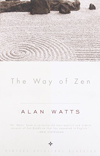 Way Of Zen por Alan W. Watts