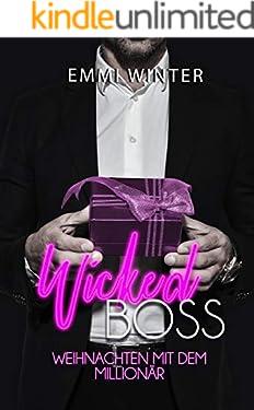 Wicked Boss: Weihnachten mit dem Millionär (Millionaires NightClub 11)
