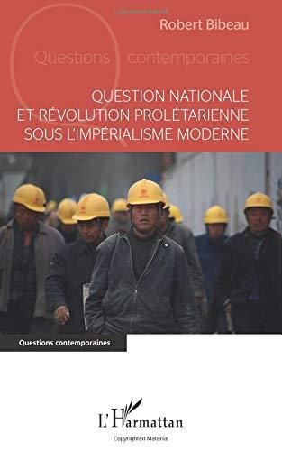 Question nationale et révolution prolétarienne sous l'impérialisme moderne