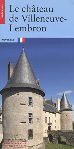 Le château de Villeneuve-Lembron par Magali Belime-droguet