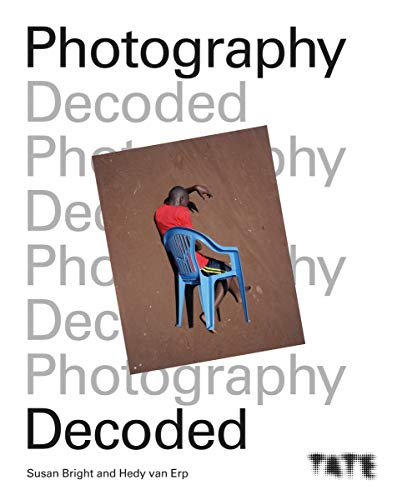 Tate: Photography Decoded: Look, Think, Ask (English Edition)