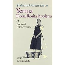 272: Yerma-Doña Rosita La Soltera (Biblioteca Edaf)