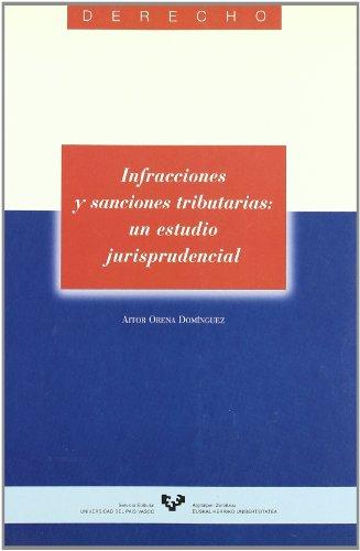 Infracciones y sanciones tributarias por A. Orena