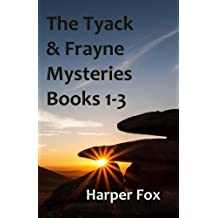 The Tyack & Frayne Mysteries - Books 1-3: Once Upon A Haunted Moor, Tinsel Fish, Don't Let Go: Volume 1
