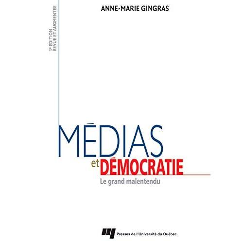 Médias et démocratie  - 3e édition: Le grand malentendu