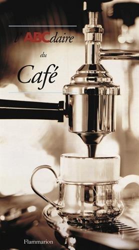 L'ABCdaire du café par Alain Stella