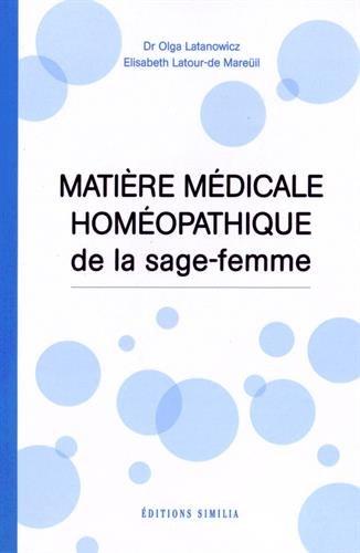 Matière médicale homéopathique de la sage-femme
