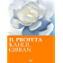 K. Gibran. Il profeta (RLI CLASSICI)