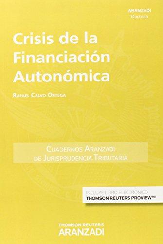 Crísis de la financiación Autonómica (Cuadernos - Jurisprudencia Tributaria)