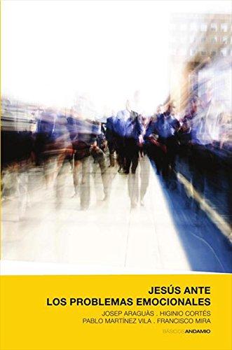 Jesús ante los problemas emocionales