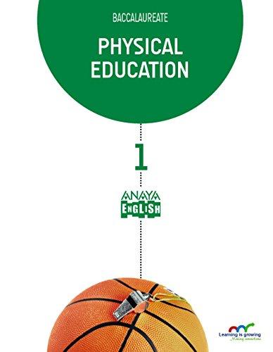 Download Physical Education 1. (Anaya English) - 9788467800692
