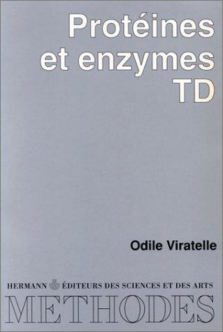 Protéines et enzymes, TD par Odile Viratelle