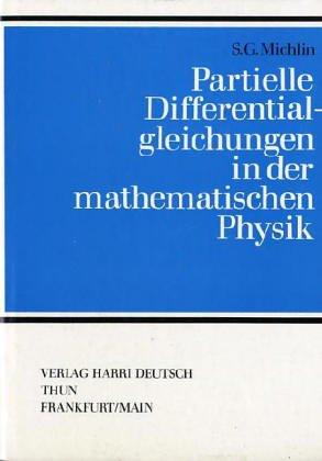Partielle Differentialgleichungen in der mathematischen Physik