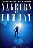 Nageurs de combat de Georges Fleury ,Bob Maloubier ( 10 novembre 1989 ) - La Table Ronde (10 novembre 1989) - 10/11/1989