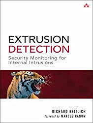 Extrusion Detection: Security Monitoring for Internal Intrusions