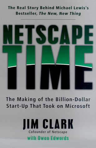 netscape-time-the-making-of-the-billion-dollar-start-up-that-took-on-microsoft