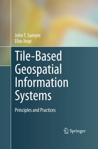 tile-based-geospatial-information-systems-principles-and-practices