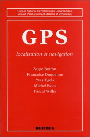 GPS. Localisation et navigation