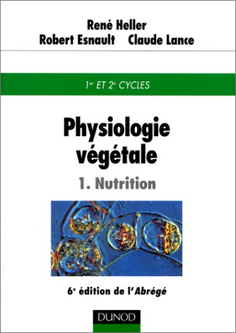 Physiologie vgtale, tome 1 : Nutrition