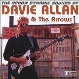 Songtexte von Davie Allan & The Arrows - The Arrow Dynamic Sounds Of Davie Allan & The Arrows
