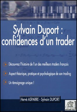Sylvain Duport : confidences d'un trader
